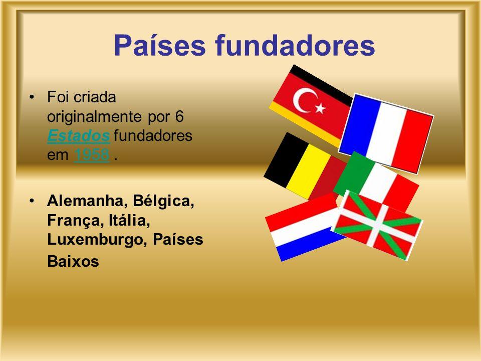 Países fundadores Foi criada originalmente por 6 Estados fundadores em 1958. Estados1958 Alemanha, Bélgica, França, Itália, Luxemburgo, Países Baixos