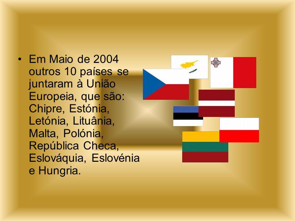 Em Maio de 2004 outros 10 países se juntaram à União Europeia, que são: Chipre, Estónia, Letónia, Lituânia, Malta, Polónia, República Checa, Eslováqui