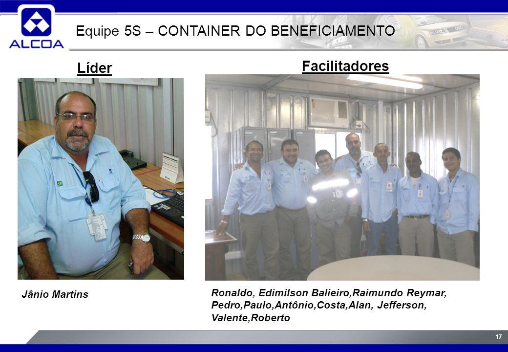 17 Líder Facilitadores Jânio Martins Erick, Wanderley, Agissé, Adriano,Silmara, Irlando e Kerginaldo.