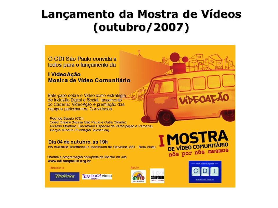 Lançamento da Mostra de Vídeos (outubro/2007)