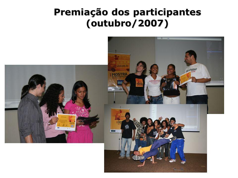 Premiação dos participantes (outubro/2007)