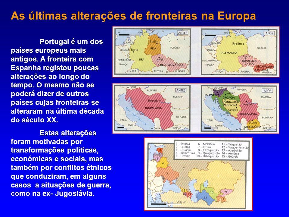 As últimas alterações de fronteiras na Europa Portugal é um dos países europeus mais antigos. A fronteira com Espanha registou poucas alterações ao lo
