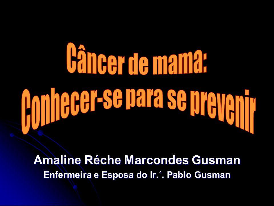 Amaline Réche Marcondes Gusman Enfermeira e Esposa do Ir.´. Pablo Gusman