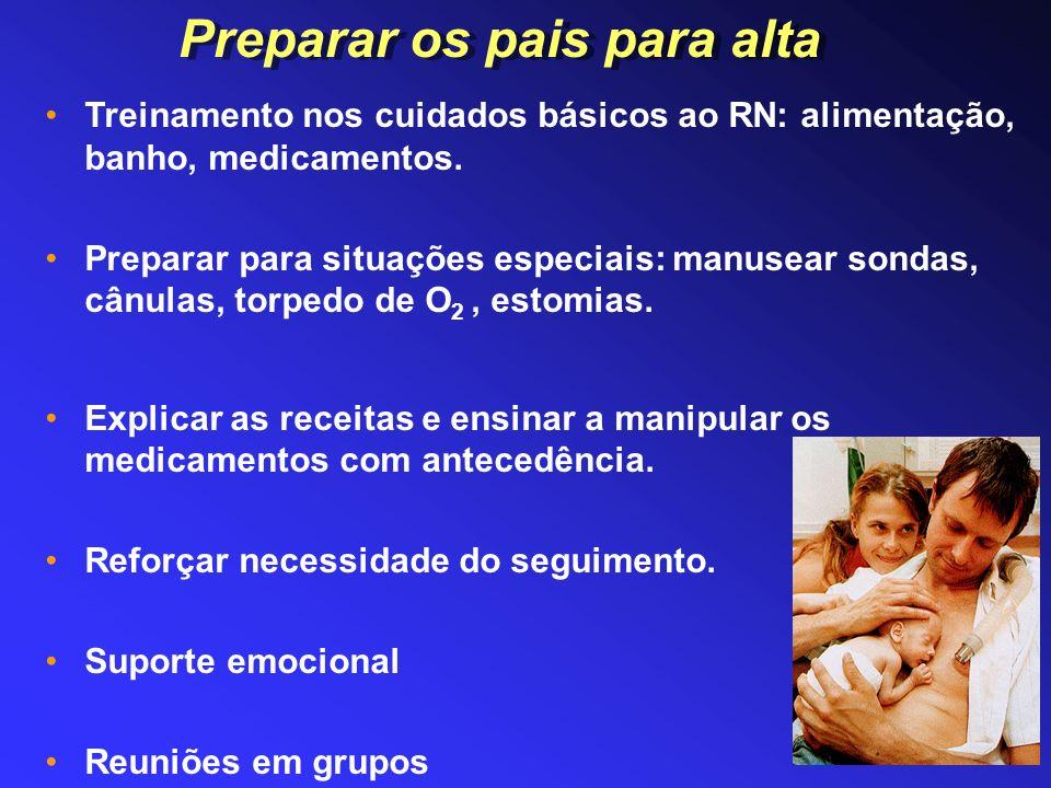 Treinamento nos cuidados básicos ao RN: alimentação, banho, medicamentos. Preparar para situações especiais: manusear sondas, cânulas, torpedo de O 2,