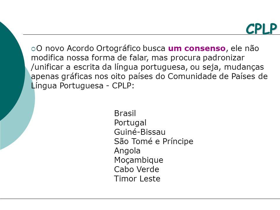 O novo Acordo Ortográfico busca um consenso, ele não modifica nossa forma de falar, mas procura padronizar /unificar a escrita da língua portuguesa, o