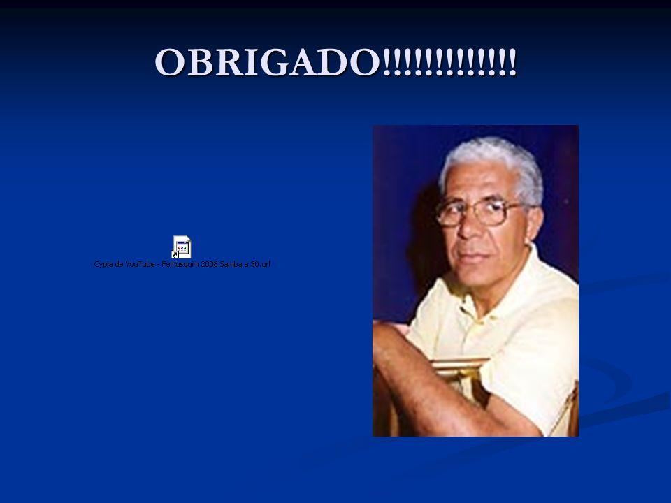 OBRIGADO!!!!!!!!!!!!!