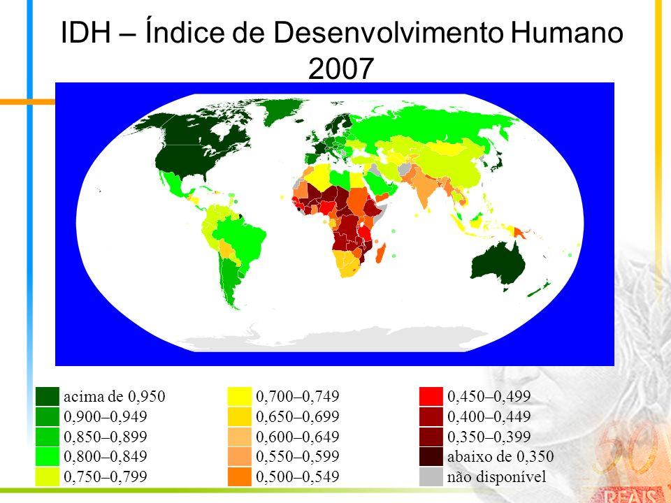 IDH – Índice de Desenvolvimento Humano 2007 acima de 0,950 0,900–0,949 0,850–0,899 0,800–0,849 0,750–0,799 0,700–0,749 0,650–0,699 0,600–0,649 0,550–0