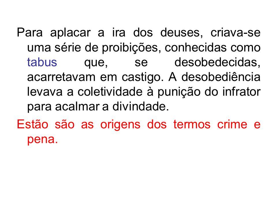 A partir de então, houve a evolução do direito penal para uma período caracterizado pela função de vingança da pena, do revide à agressão sofrida.