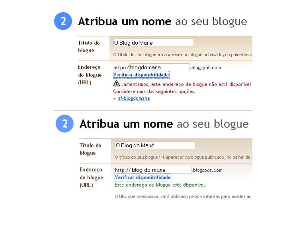 Depois de preencher os campos Titulo, com o nome do seu blogue, e o endereço (disponivel), preencha o campo de Verificação de palavras, ou Anti-Spam, digitando os caracteres que aparecem na imagem.