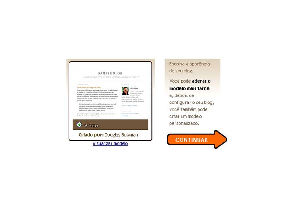 Postagens A última página de registro do seu blogue, vai informar que o seu blog está pronto!, e que pode Começar a usar o seu blogue.