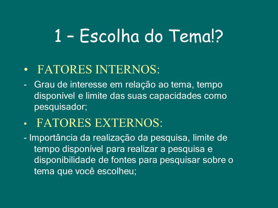 1 – Escolha do Tema!.