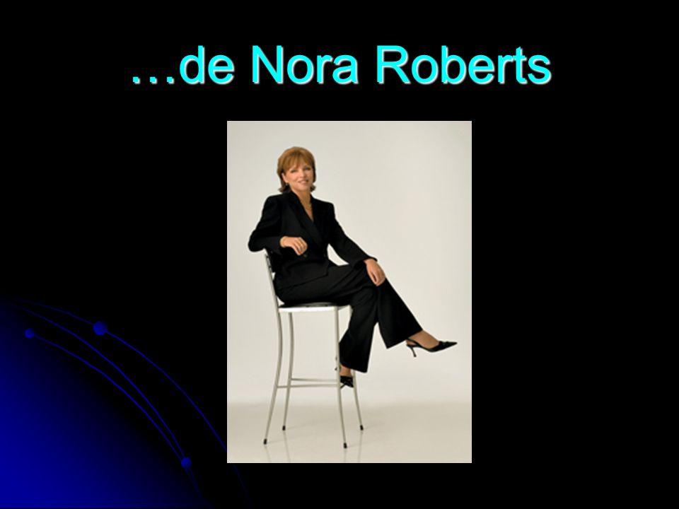 Uma das escritoras mais lidas e acarinhadas do mundo, Nora Roberts nasceu em Silver Spring, Maryland, e é a mais nova de cinco filhos.
