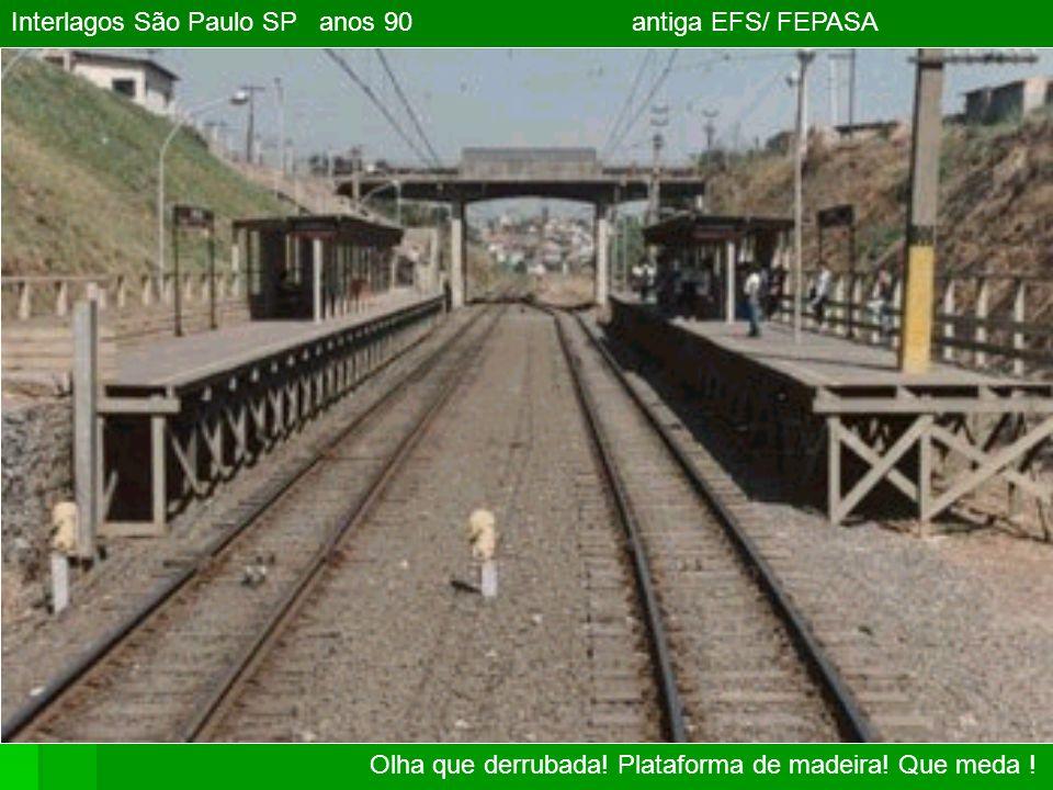 Interlagos São Paulo SP anos 90 antiga EFS/ FEPASA Olha que derrubada.