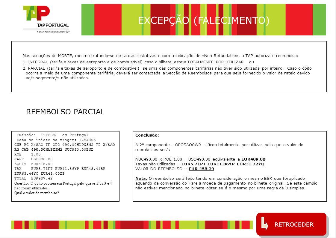 5 emissão: 23SEP06 data de início de viagem: 30SEP06 OPO TP FNC 165.00YRA TP OPO 123.00BEE3M EUR288.00 Fare – EUR 288.00 Taxas – EUR8.06PT EUR21.41YP EUR20.00XP Total – EUR 337.47 FDOPOFNC30SEP06.T23SEP06/TP em Galileo PUBLIC FARES HISTORY CX FARE FARE C AP MIN/ SEASONS......