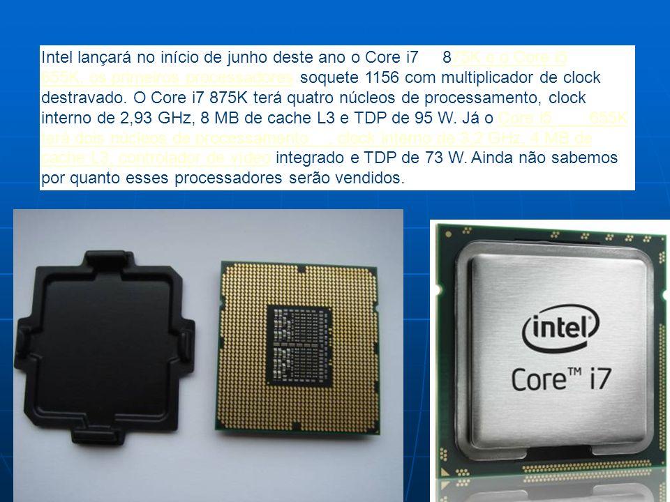 Intel lançará no início de junho deste ano o Core i7 875K e o Core i5 655K, os primeiros processadores soquete 1156 com multiplicador de clock destrav