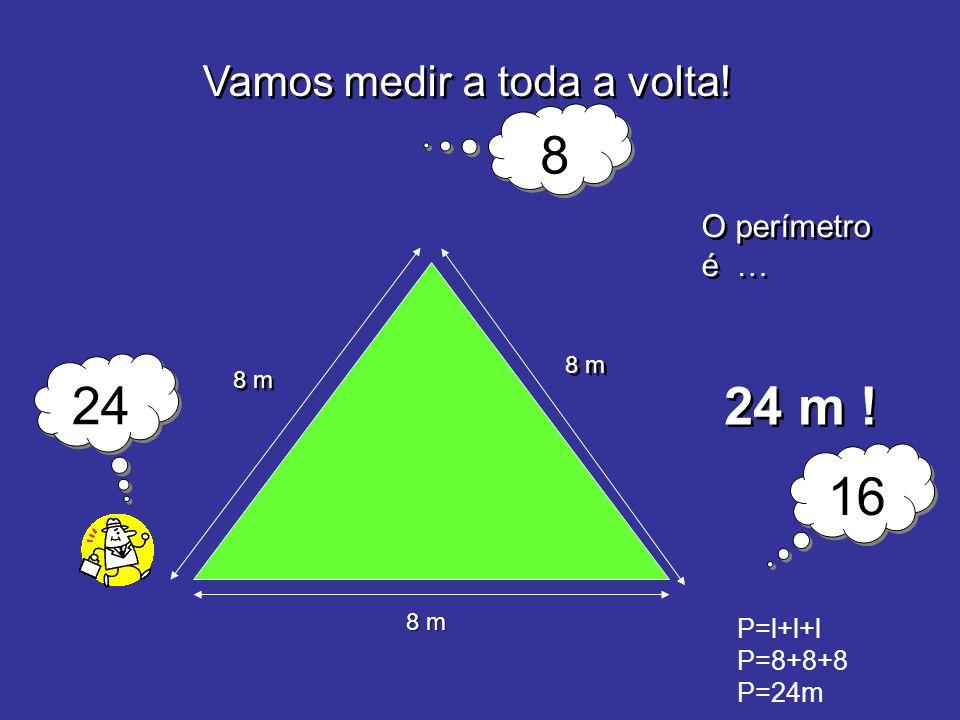 PERÍMETROPERÍMETRO 6 m 10 m O perímetro é … 32m .