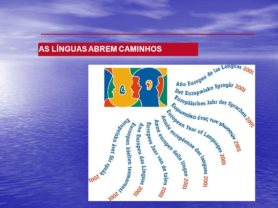 AS LÍNGUAS ABREM CAMINHOS