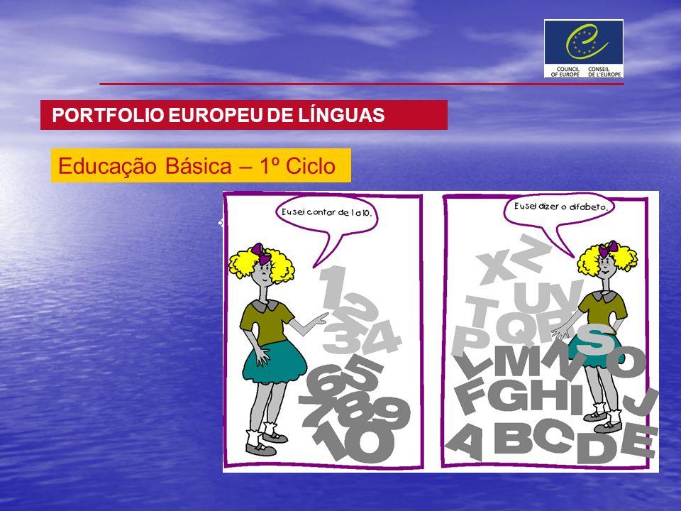 Educação Básica – 1º Ciclo PORTFOLIO EUROPEU DE LÍNGUAS