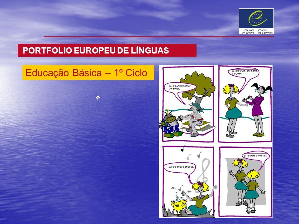 PORTFOLIO EUROPEU DE LÍNGUAS Educação Básica – 1º Ciclo