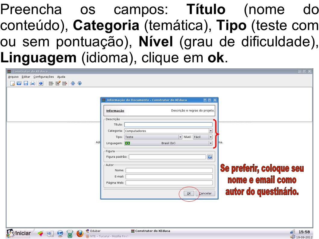 Preencha os campos: Título (nome do conteúdo), Categoria (temática), Tipo (teste com ou sem pontuação), Nível (grau de dificuldade), Linguagem (idioma