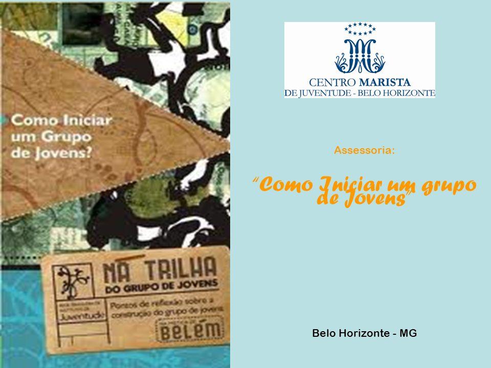 Assessoria: Como Iniciar um grupo de Jovens Belo Horizonte - MG
