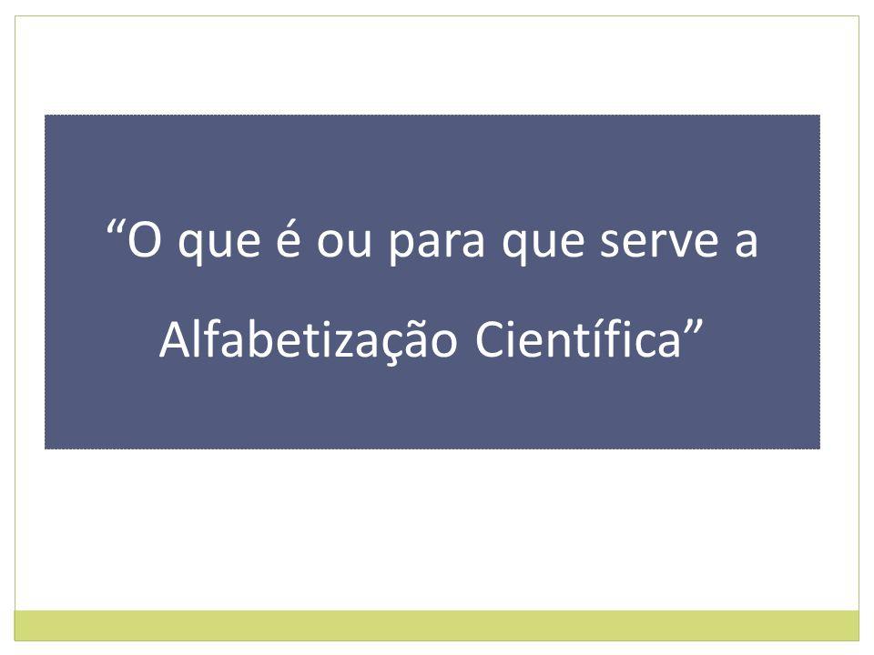 Grupo 1- Que razões podem avaliar a necessidade de uma educação científica para todos os cidadãos.