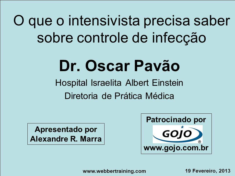 O que o intensivista precisa saber sobre controle de infecção Dr.