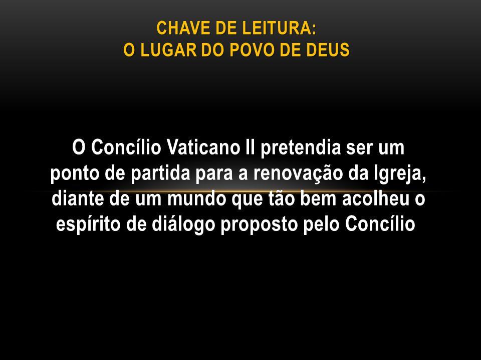 O Concílio Vaticano II pretendia ser um ponto de partida para a renovação da Igreja, diante de um mundo que tão bem acolheu o espírito de diálogo prop