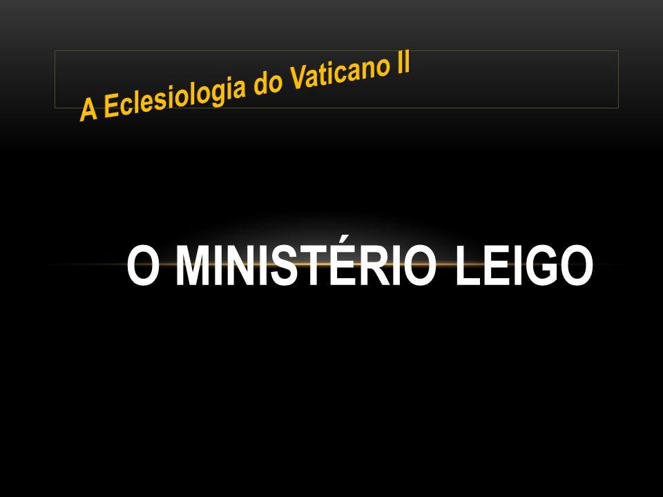 O MINISTÉRIO LEIGO