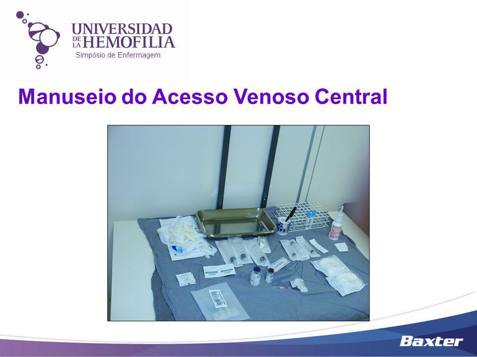 Simpósio de Enfermagem Manuseio do Acesso Venoso Central