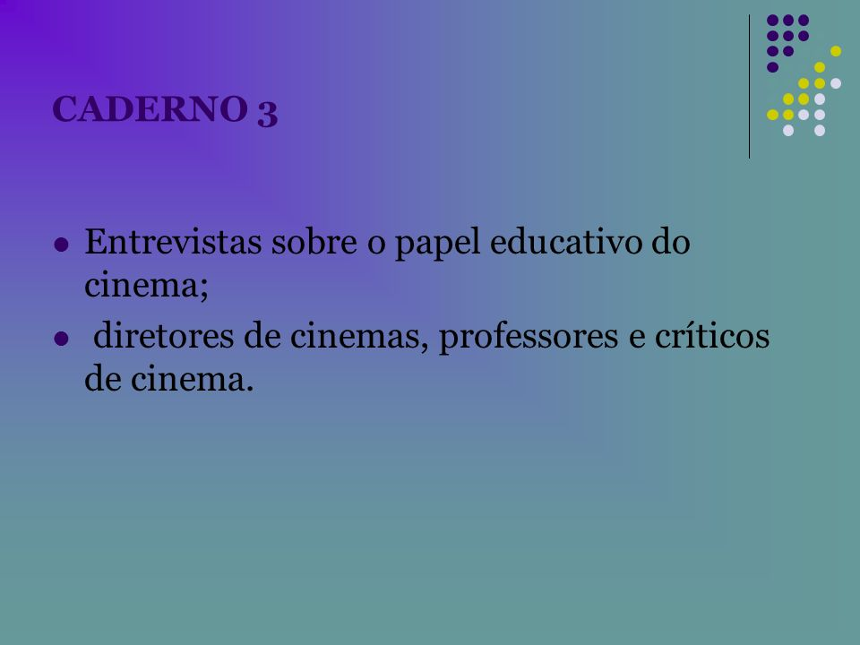 Vídeo Luz, Câmera...Educação.