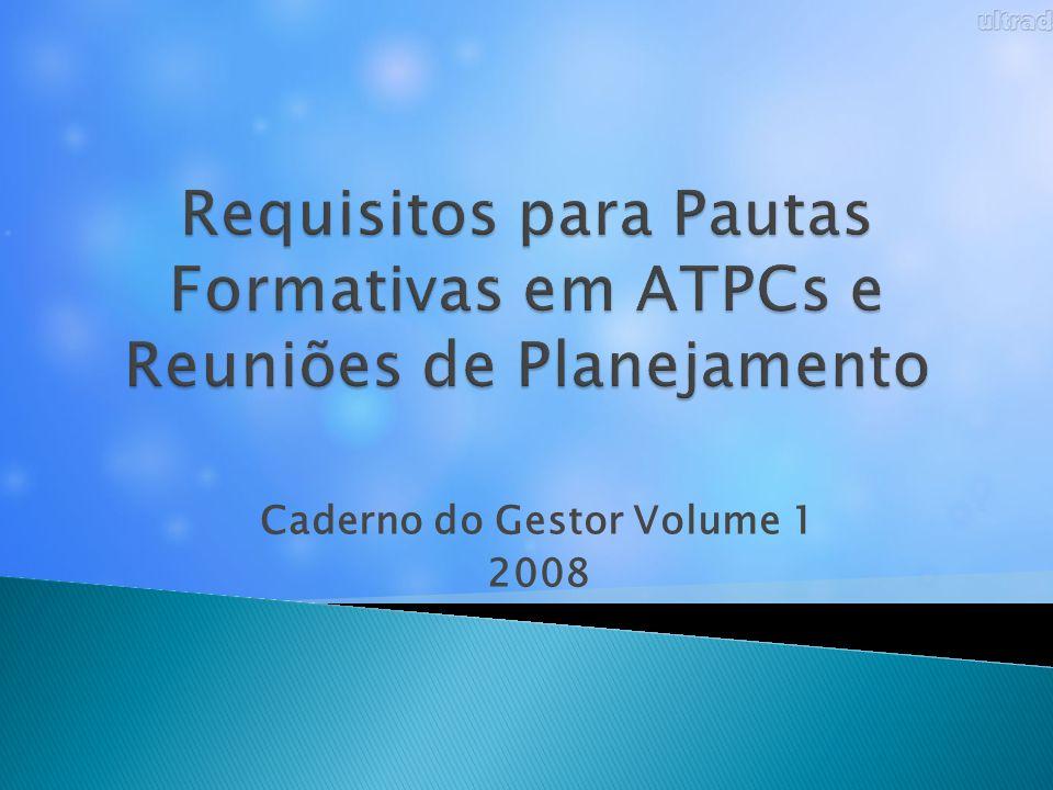 Caderno do Gestor Volume 1 2008