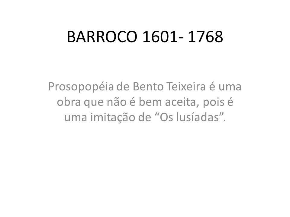O BARROCO *Movimento artístico e filosófico que surge com o conflito entre a Reforma Protestante e a Contra Reforma.