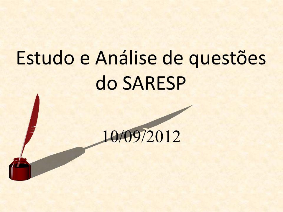 Estudo e Análise de questões do SARESP 10/09/2012