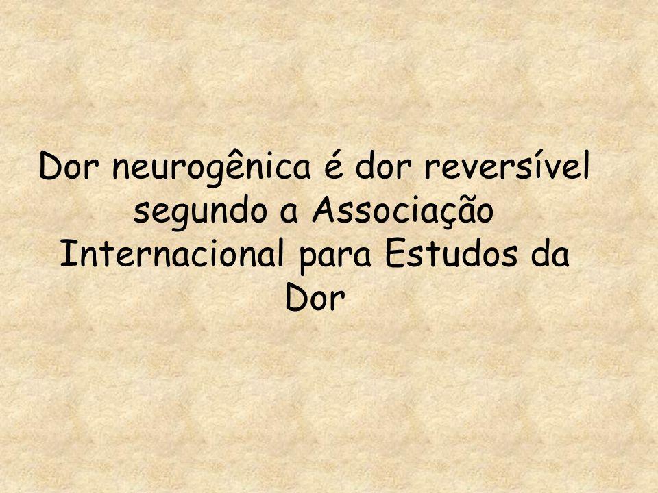 Conceito de Dor Neuropática Dano permanente no SNP Não responde à corticosteróides ou AINH Seqüela de neurites agudas Lesão das vias discriminativas periféricas por desmielinização do axônio Desmielinização segmentar é alteração mais precoce na hanseníase Axonotmese = destruição do axônio Sinal de Tinel
