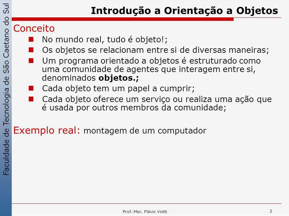 Faculdade de Tecnologia de São Caetano do Sul 13 Prof.