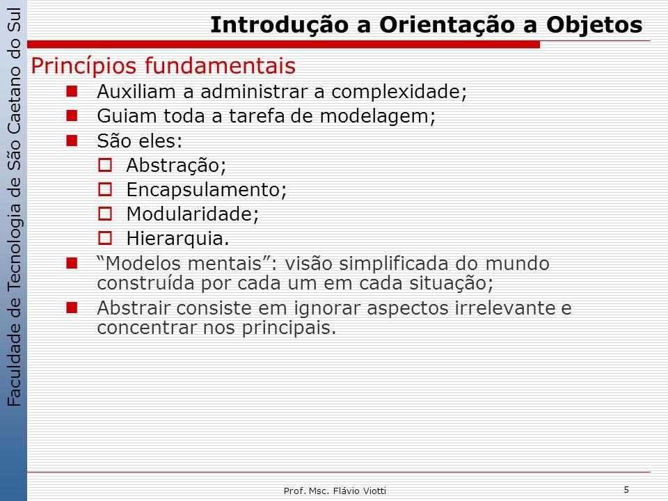 Faculdade de Tecnologia de São Caetano do Sul 6 Prof.