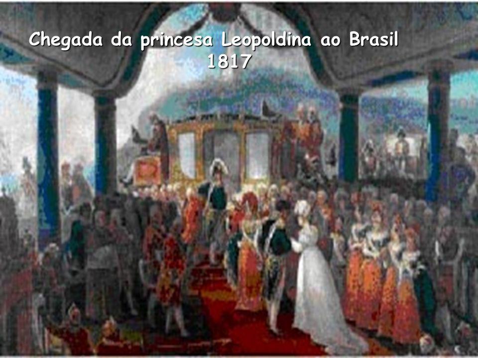 Chegada da princesa Leopoldina ao Brasil 1817