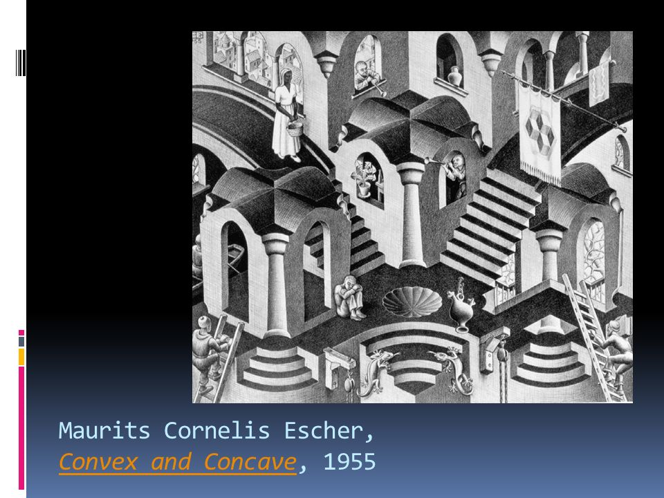 Maurits Cornelis Escher, Convex and Concave, 1955 Convex and Concave