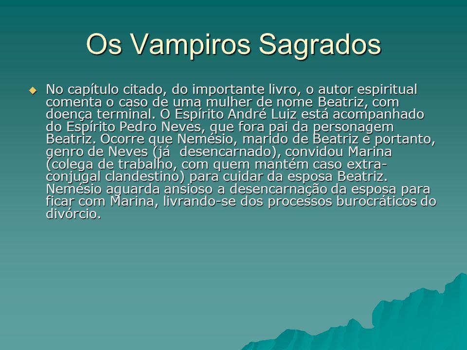 Os Vampiros Sagrados Os morcegos gostam da penumbra e da solidão das torres, nas igrejas e nas catedrais.