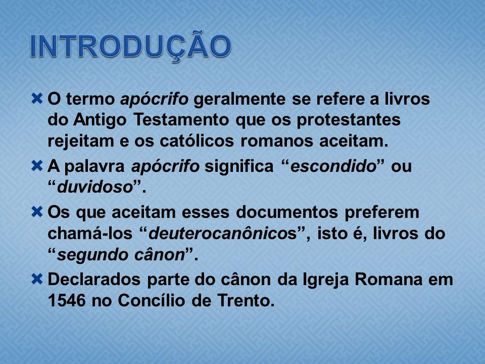 O termo apócrifo geralmente se refere a livros do Antigo Testamento que os protestantes rejeitam e os católicos romanos aceitam. A palavra apócrifo si