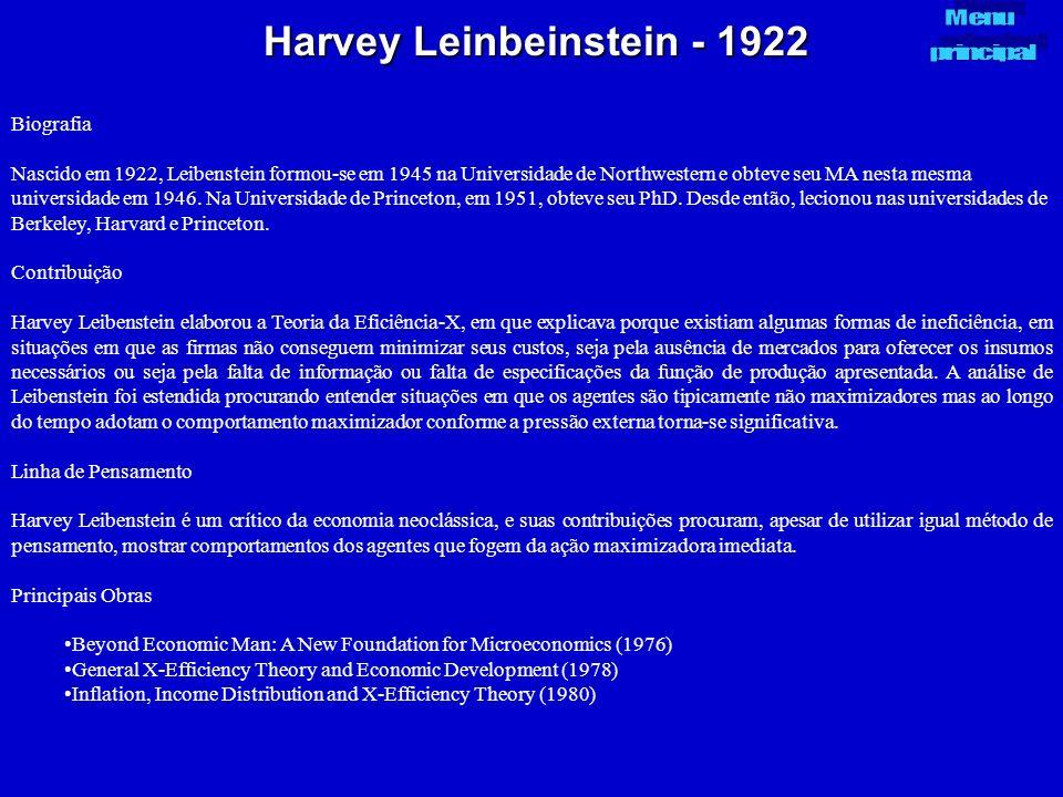 Harvey Leinbeinstein - 1922 Biografia Nascido em 1922, Leibenstein formou-se em 1945 na Universidade de Northwestern e obteve seu MA nesta mesma unive
