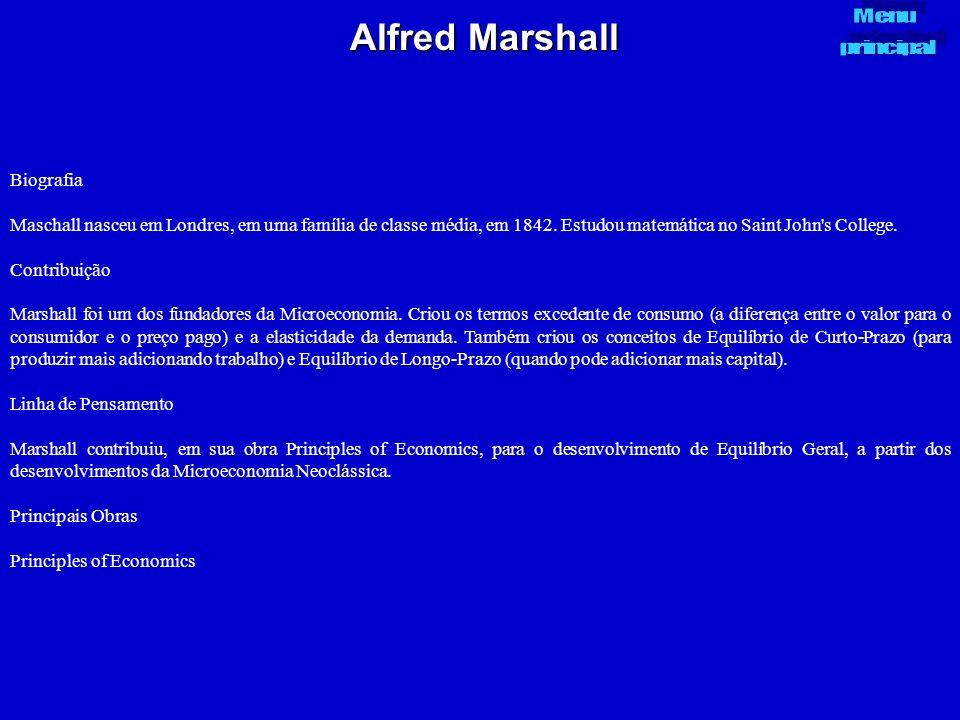Alfred Marshall Biografia Maschall nasceu em Londres, em uma família de classe média, em 1842. Estudou matemática no Saint John's College. Contribuiçã