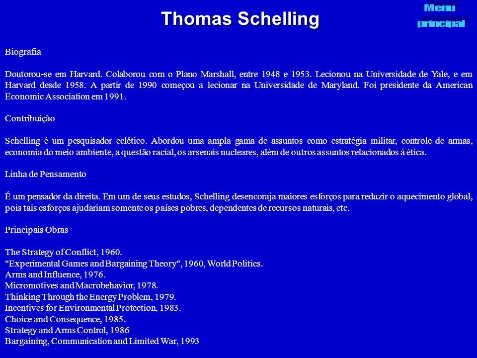 Thomas Schelling Biografia Doutorou-se em Harvard. Colaborou com o Plano Marshall, entre 1948 e 1953. Lecionou na Universidade de Yale, e em Harvard d