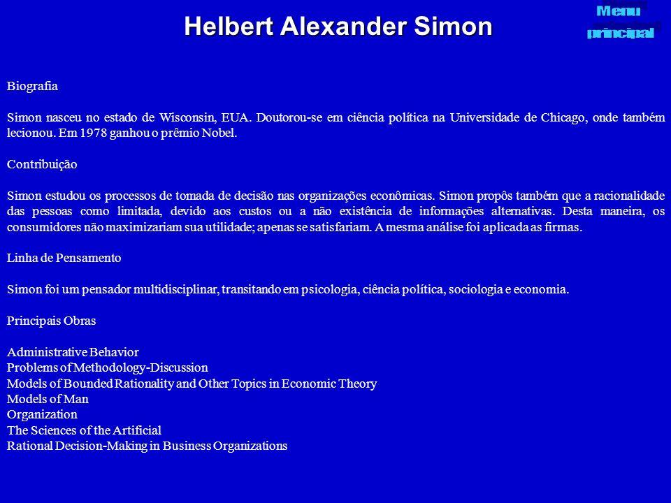 Helbert Alexander Simon Biografia Simon nasceu no estado de Wisconsin, EUA. Doutorou-se em ciência política na Universidade de Chicago, onde também le