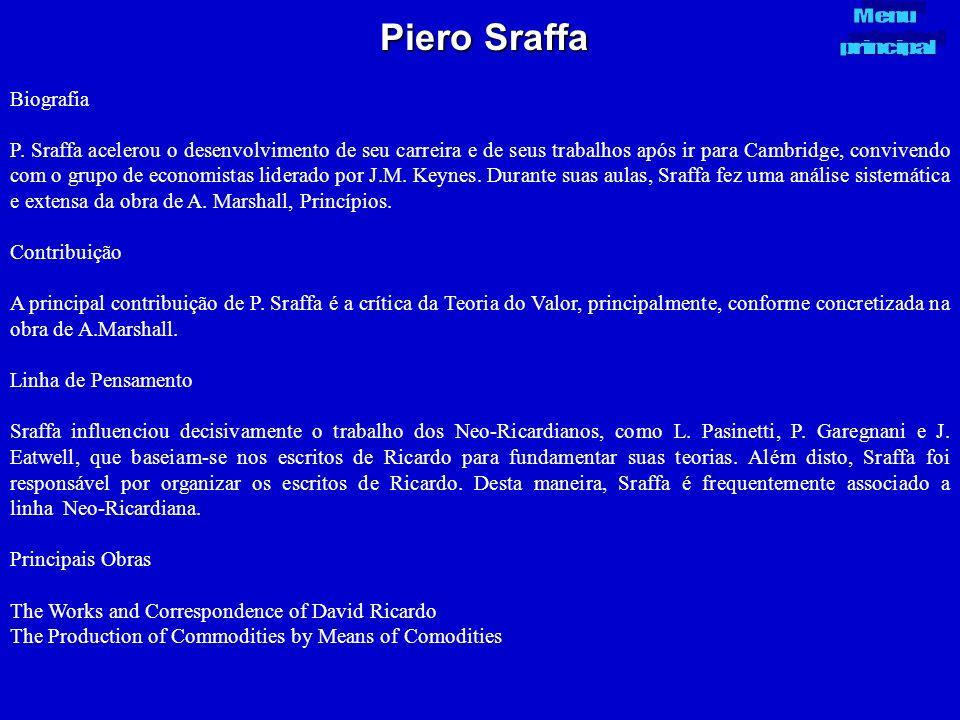 Piero Sraffa Biografia P. Sraffa acelerou o desenvolvimento de seu carreira e de seus trabalhos após ir para Cambridge, convivendo com o grupo de econ