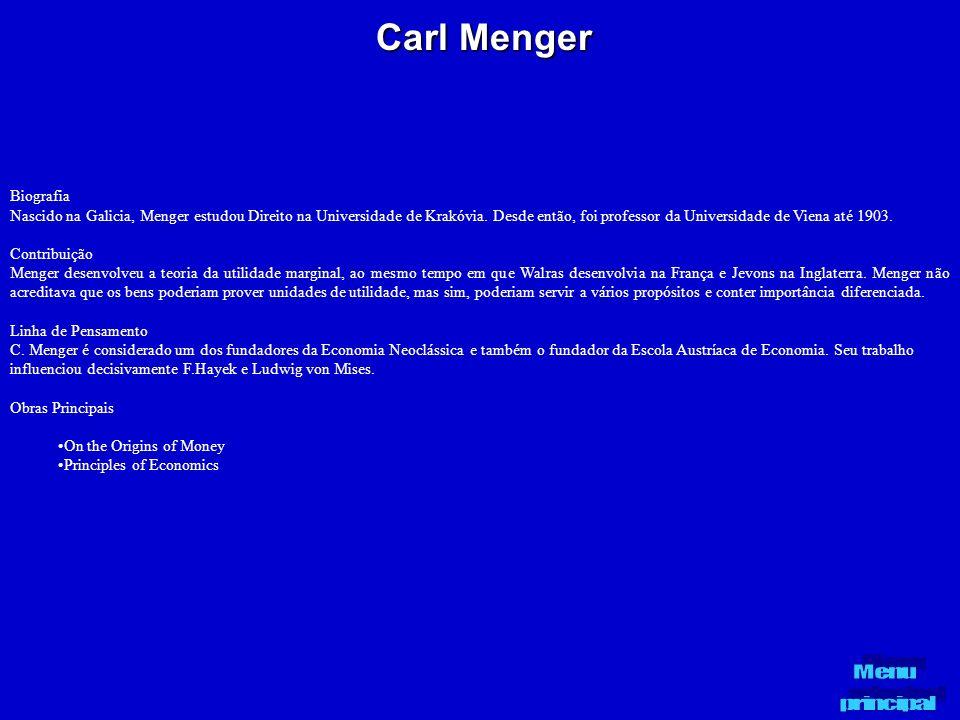 Carl Menger Biografia Nascido na Galicia, Menger estudou Direito na Universidade de Krakóvia. Desde então, foi professor da Universidade de Viena até