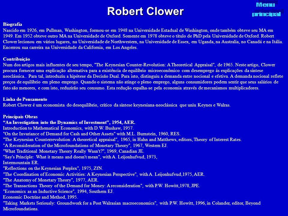Robert Clower Biografia Nascido em 1926, em Pullman, Washington, formou-se em 1948 na Universidade Estadual de Washington, onde também obteve seu MA e