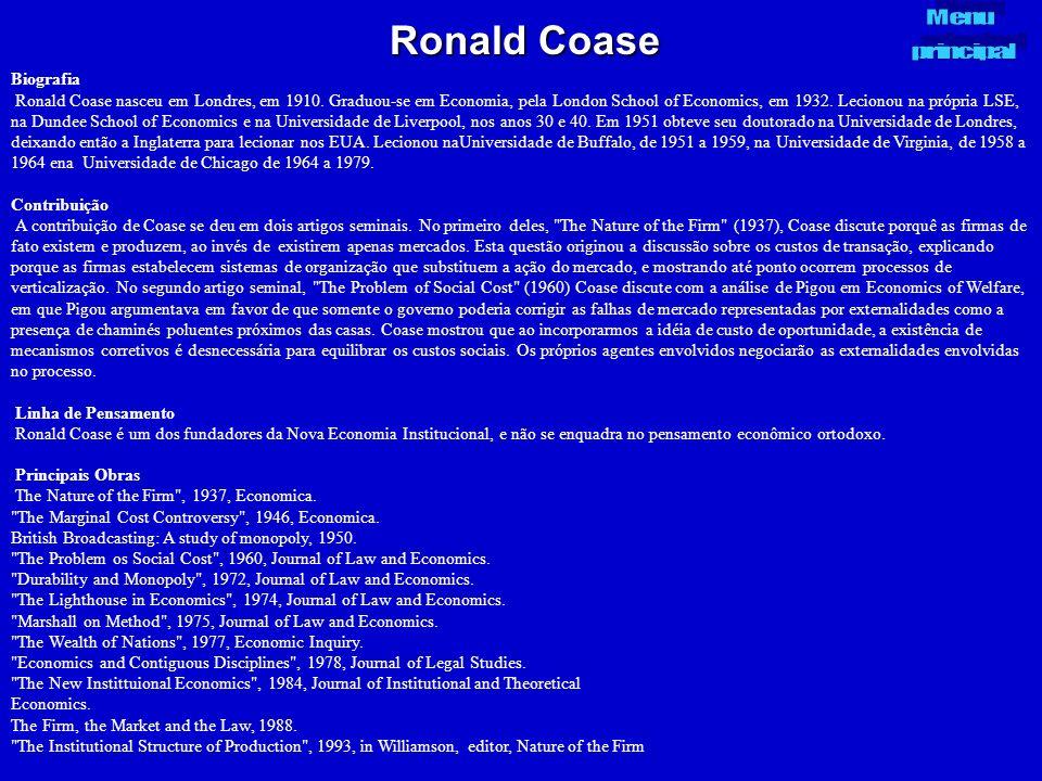 Ronald Coase Biografia Ronald Coase nasceu em Londres, em 1910. Graduou-se em Economia, pela London School of Economics, em 1932. Lecionou na própria