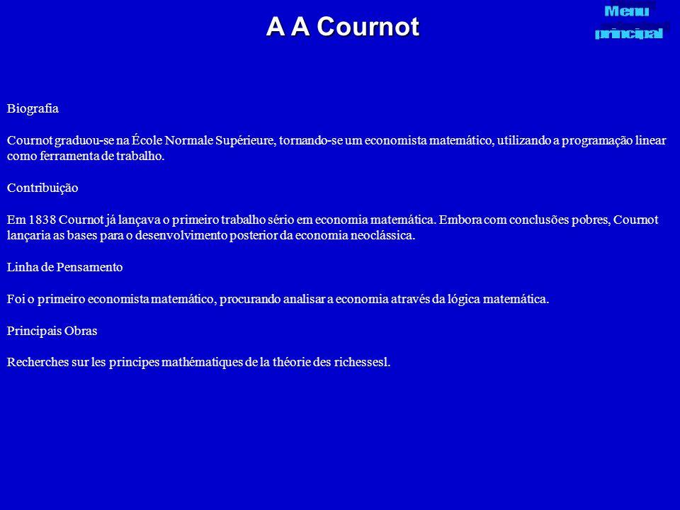 A A Cournot Biografia Cournot graduou-se na École Normale Supérieure, tornando-se um economista matemático, utilizando a programação linear como ferra